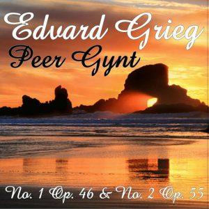Edvard Grieg: Peer Gynt - Suites Nos. 1 & 2