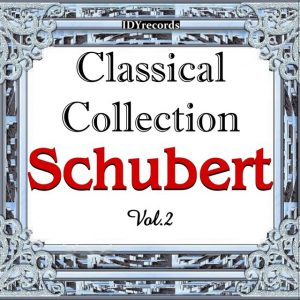 Schubert : Classical Collection, Vol. 2