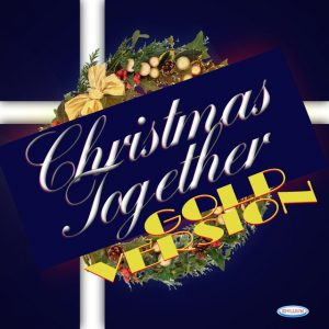 Christmas Together (Gold Version) [The Best Songs of Christmas]