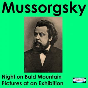 Modest Mussorgsky: Night On Bald Mountain & Pictures At an Exhibition
