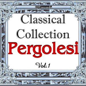 Pergolesi : Classical Collection, Vol. 1