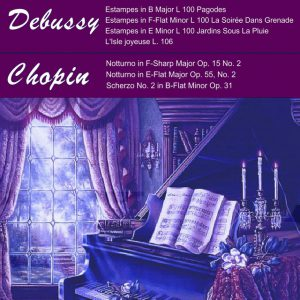Greatest Piano of Debussy and Chopin